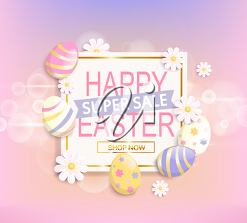The frame with eggs and flowers and Happy Easter super sale text in it vector illustration.