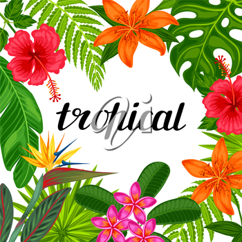Tropical paradise card with stylized leaves and flowers. Image for advertising booklets, banners, flayers.