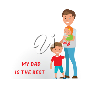 Vector cartoon illustration fathers with their children boys and girls on white background. The best dad ever.