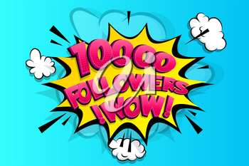 10000 followers thank you for media like. Comic text speech bubble tag. Social subscribe banner follow post. Congratulation advertising card for blog. 10 thousand followers fans. 10k media followers