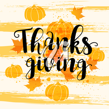 Abstract background with pumpkins, leaves and lettering. Greeting card for Thanksgiving Day.