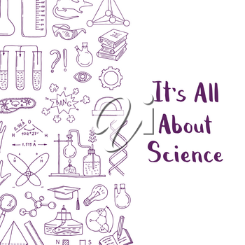 Vector banner and poster with sketched science or chemistry elements background with lettering and place for text illustration
