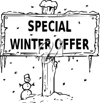 Vector drawing of wooden sign board with business text special winter offer.