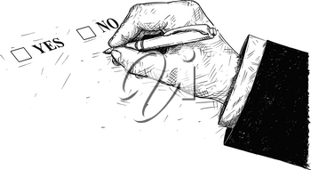 Vector artistic pen and ink drawing illustration of yes and no questionnaire form and hand holding ballpoint pen.