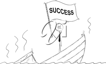 Cartoon stick drawing conceptual illustration of politician or businessman standing depressed on sinking boat waving the flag with success text.