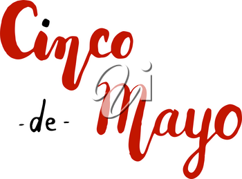 Cinco de Mayo. Hand drawn lettering phrase isolated on white background. Design element for poster, greeting card. Vector illustration