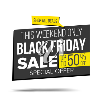 Black Friday Sale Banner Vector. Shopping Background. Discount Special Offer Sale Banner. Isolated Illustration