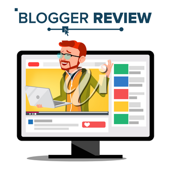Blogger Review Concept Vector. Video Blog Channel. Man Popular Video Streamer Blogger. Recording. Online Live Broadcast. Testing Functional With Laptop. Cartoon Illustration
