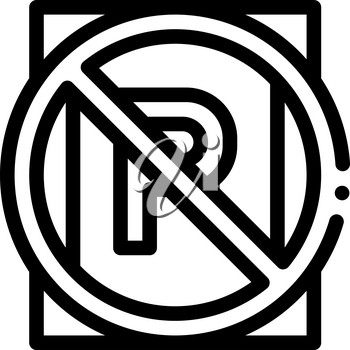 Prohibited Parking Icon Vector. Outline Parking Meter Sign. Isolated Contour Symbol Illustration