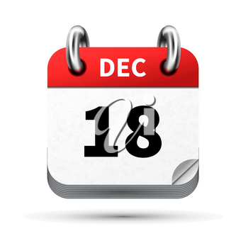 Bright realistic icon of calendar with 18 december date on white