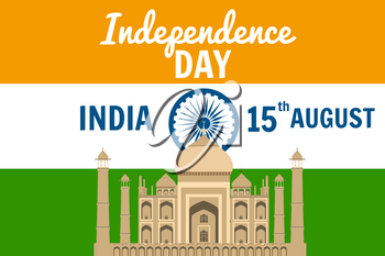 Independence Day of India, August 15, holiday, national flag, building of Taj Mahal, vector