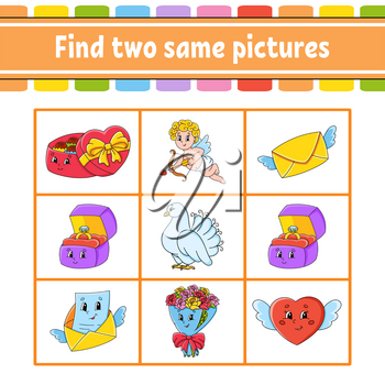 Find two same pictures. Task for kids. Education developing worksheet. Activity page. Color game for children. Funny character. Isolated vector illustration. Cartoon style. Valentine's Day.