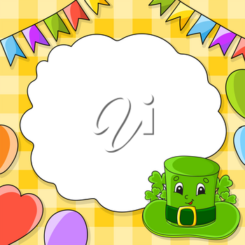 Festive color vector illustration with empty place for text. Leprechaun hat. Cartoon character, balloons, garlands. For the design of greeting cards, birthdays, stickers. St. Patrick's day.