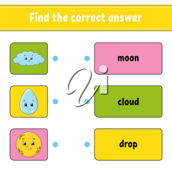 Find the correct answer. Draw a line. Learning words. Education developing worksheet. Activity page for study English. Game for children. Funny character. Isolated vector illustration. Cartoon style