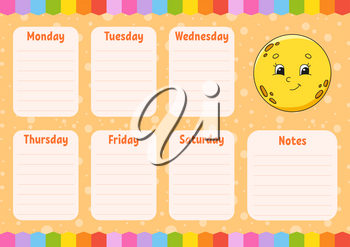 School schedule. Cute moon. Timetable for schoolboys. Empty template. Weekly planer with notes. Isolated color vector illustration. Cartoon character.